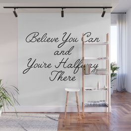 believe you can Wall Mural