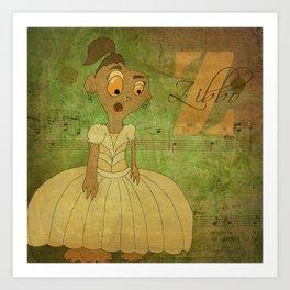 Princess Zibbo (Princess Monsters A to Z) Art Print