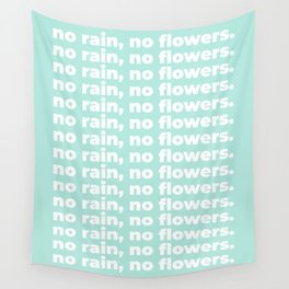 No Rain No Flowers Quote, Life Quotes, Large Printable Photography, Green Wall Art Print Decor Wall Tapestry