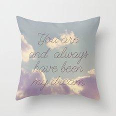 My Dream  Throw Pillow