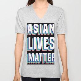 Asian Lives Matter AAPI Asian Americans Support Unisex V-Neck