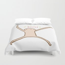 Honest Blob - Butts Duvet Cover