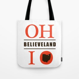 Believeland Tote Bag