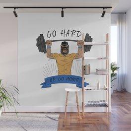 Go Hard or Go Home   Gym Motto Wall Mural