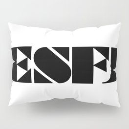 Type Type for ESFJ Pillow Sham