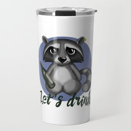 Let`s drink! Travel Mug