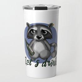 Let`s drink! Travel Mug