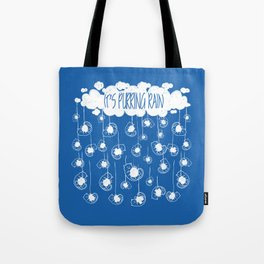 It's purring rain! Tote Bag