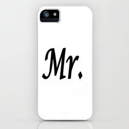 Mr. iPhone Case