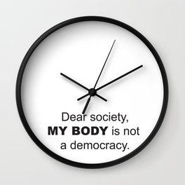 Dear Society Wall Clock