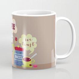 In Coffee we trust Coffee Mug