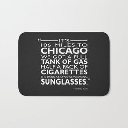 Its 106 Miles To Chicago Bath Mat