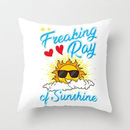 Cute I'm A Freaking Ray Of Sunshine Throw Pillow