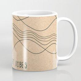 Sweet Vibes Coffee Mug
