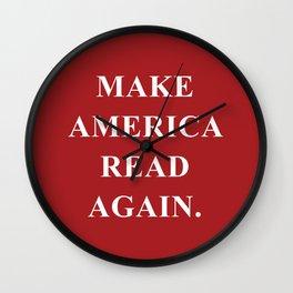Make America Read Again. Wall Clock