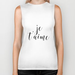 Je t'aime, Love Quote, French Quote, Inspirational Art, Anniversary Gift Biker Tank