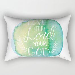 DEUTERONOMY 6:5 - LOVE THE LORD YOUR GOD Rectangular Pillow