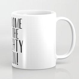 Welcome to the Mighty Nein Coffee Mug