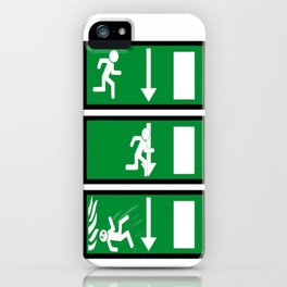 Fire Exit Funny. iPhone Case