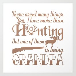 Hunting Grandpa Art Print