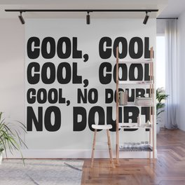 Cool Cool No Doubt Wall Mural