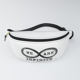 We are infinite. (Version 2) Fanny Pack