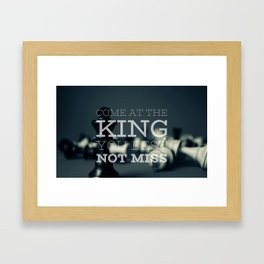 Come At The King, You Best Not Miss Framed Art Print