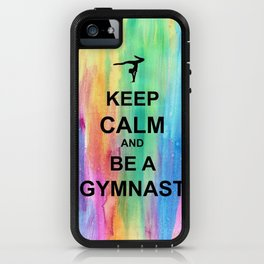 Keep Calm and Be A Gymnast - Keep Calm - Watercolor iPhone Case