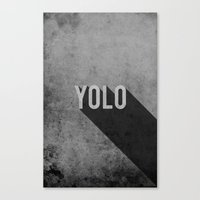 yolo Canvas Prints featuring YOLO by Barbo's Art