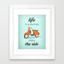 Life is a journey enjoy the ride. Mint vespa print. Mint bike print. Mint inspiring art Framed Art Print