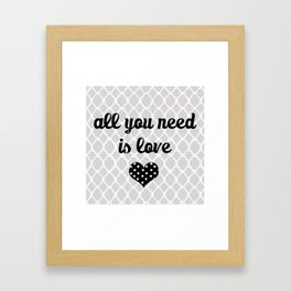 All You Need Is Love (white) Framed Art Print