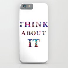 Space: Think About It Slim Case iPhone 6s