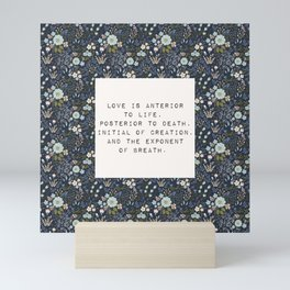 Love is anterior to life - E. Dickinson Collection Mini Art Print