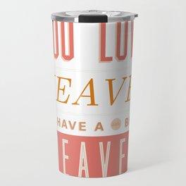 Someone In Heaven-PINK Travel Mug