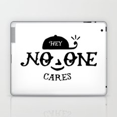 No One Cares Laptop & iPad Skin