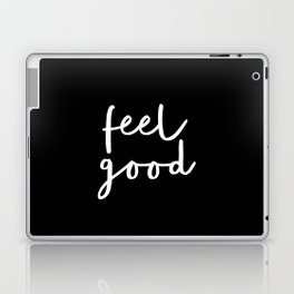Feel Good black and white contemporary minimalism typography design home wall decor bedroom Laptop & iPad Skin