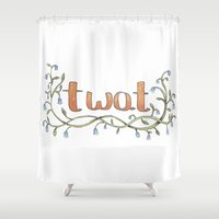 musa Shower Curtains featuring Lovely Rude Words: Twat by Atelier Amy