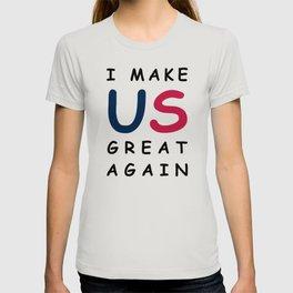 I make US great again T-shirt