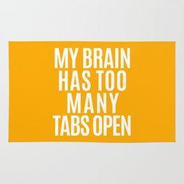 My Brain Has Too Many Tabs Open (Orange) Rug