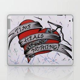Time Heals Nothing! Laptop & iPad Skin