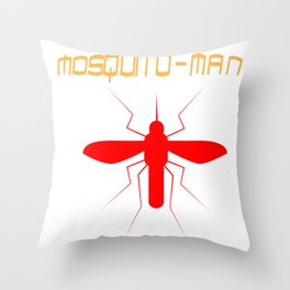 Mosquito Man Insect Comic Saying Funny Blood Super Hero Sucking Gift idea Throw Pillow