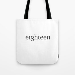 Eighteen Typo #society6 #decor #buyart Tote Bag