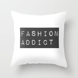 Fashion Addict Throw Pillow
