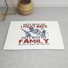 DON'T MESS MY FAMILY! Rug