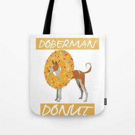 Donut Doberman Tote Bag