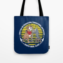 (v2) Worth More Alive! Tote Bag