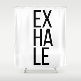Inhale exhale (1 of 2) Shower Curtain