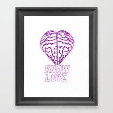 Know Love Framed Art Print