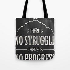 No Struggle, No Progress Tote Bag