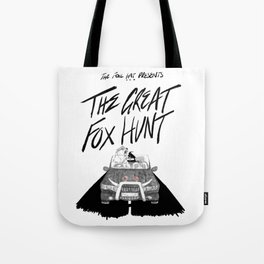 The Great Fox Hunt Tote Bag